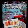 Japanese Sushi Buffet every Friday!