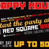 Happy Hour Start at the Red Square Bar !!!