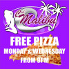 Free Pizza Monday & Wednesday at Club Malibu Agogo