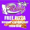 Free Pizza Monday & Wednesday at Club Malibu Agogo