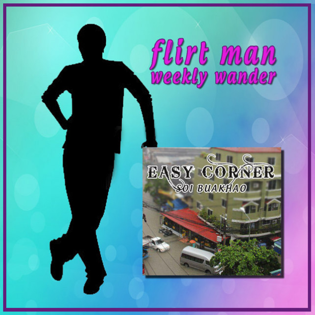 Flirtman Weekly Wander – Easy Corner Bar