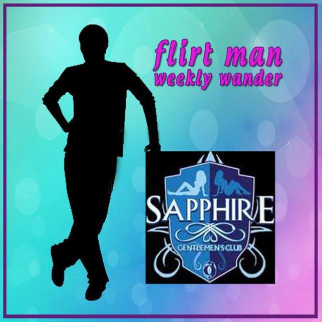 Flirtman Weekly Wander – Sapphire Club Agogo
