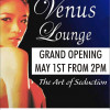 The Venus Love Lounge Grand Opening