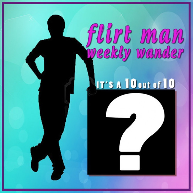Flirtman Weekly Wander