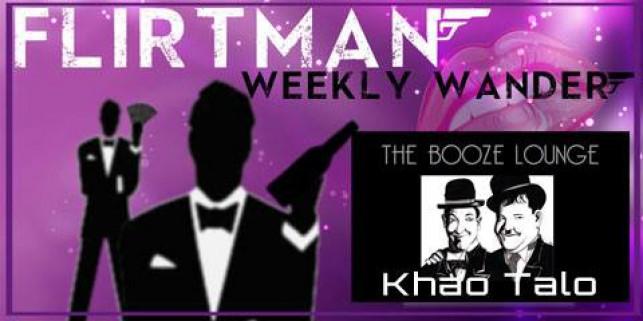 The Flirtman Weekly Wander – The Booze Lounge