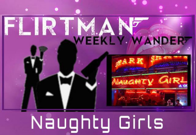 Flirtman Weekly Wander: Naughty Girls