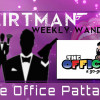 Flirt man's Weekly Wander : The Office Pattaya