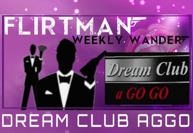 Weekly Wander : Dream Club Agogo