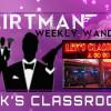 FlirtMan Weekly Wander : Lek's Classroom Agogo
