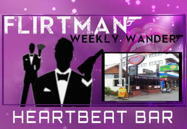 FlirtMan Weekly Wander : Heartbeat Bar
