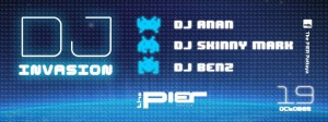 The Pier DJ INvasion October 19th
