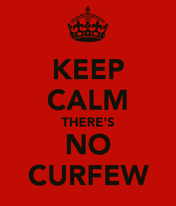 Image result for no curfew